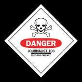 Danger (feat. Freeway) - Single by Journalist 103