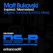 Inspired / Mesmerized - Single by Matt Bukovski