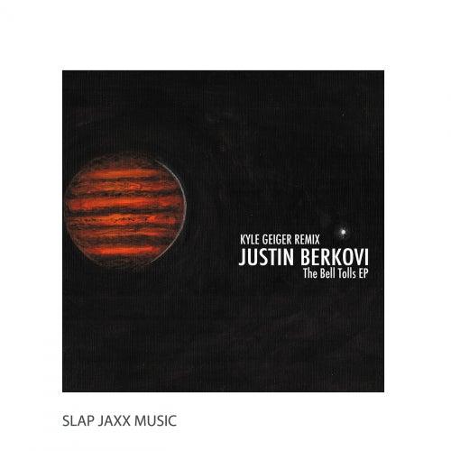The Bell Tolls - Single by Justin Berkovi