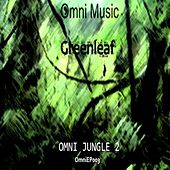 Omni Jungle 2 - Single by Greenleaf