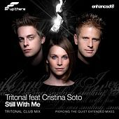 Still With Me (feat. Cristina Soto) by Tritonal