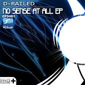No Sense At All - Single by D-Railed