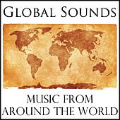 Global Sounds: Music from Around the World by Various Artists