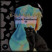 Black Panthera by T-DJ Milana