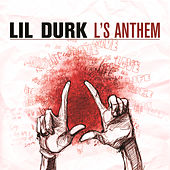 L's Anthem by Lil Durk