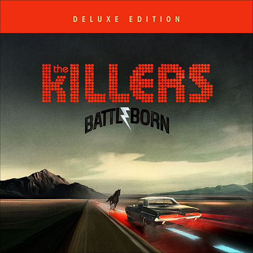Battle Born (Deluxe Edition) by The Killers