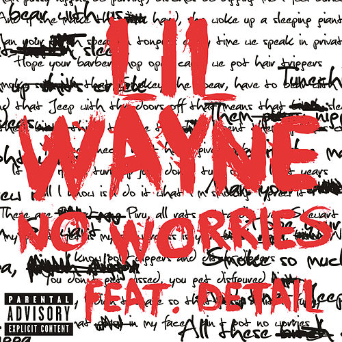 No Worries by Lil Wayne