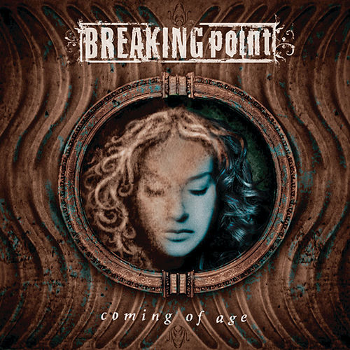 Coming Of Age by Breaking Point
