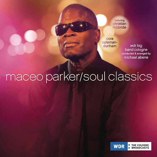 Soul Classics by Maceo Parker