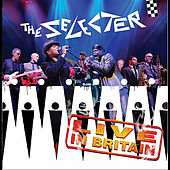 Live in Britain by The Selecter