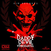 Daddy Devil - Single by Vbyz Kartel