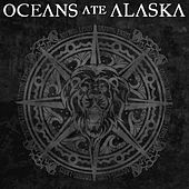 Taming Lions - Single by Oceans Ate Alaska
