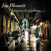 Changing Everything by Joe Blessett