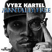 Mentally Free by VYBZ Kartel