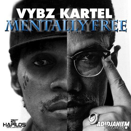 Mentally Free by VYBZ Kartel