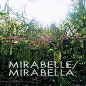 Mirabella by Mirabelle