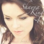 Broken Hearts by Shayna King