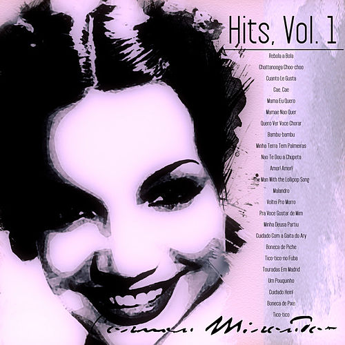 Carmen`s Hits, Vol. 1 (Remastered) by Carmen Miranda