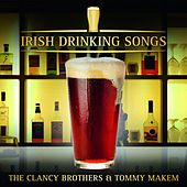 Irish Drinking Songs by The Clancy Brothers And Tommy Makem