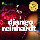 7days presents: Django Reinhardt - Gypsy Swing by Django Reinhardt