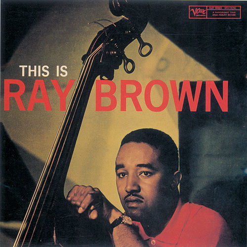 This Is Ray Brown by Ray Brown
