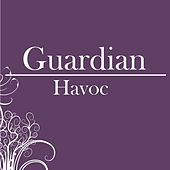 Guardian by Havoc