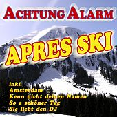 Achtung Alarm Après Ski by Various Artists