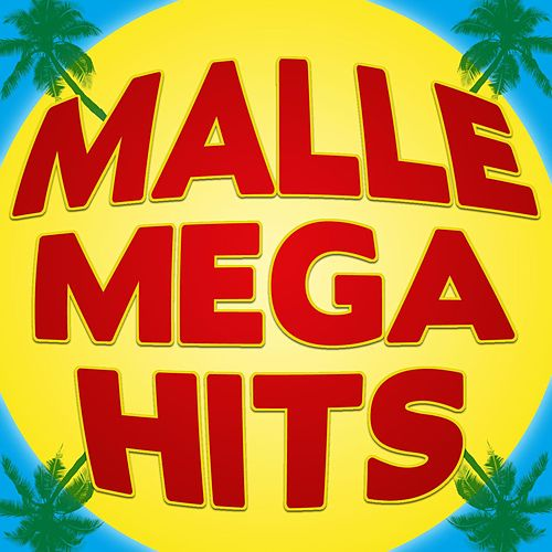 Malle Mega Hits by Various Artists