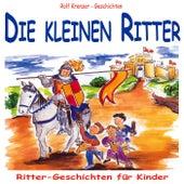 Die kleinen Ritter by Rolf Krenzer