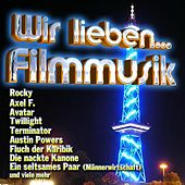 Wir lieben... Filmmusik by Various Artists