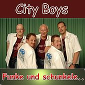 Funke und schunkele by City Boys