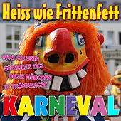 Heiss wie Frittenfett Karneval by Various Artists
