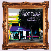 Live At Sweetwater by Hot Tuna