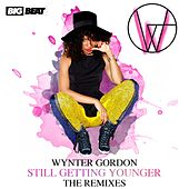 Still Getting Younger (The Remixes) by Wynter Gordon