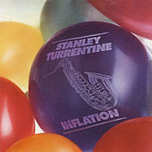 Inflation by Stanley Turrentine