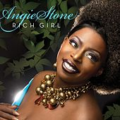 Rich Girl by Angie Stone