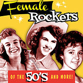 Female Rockers of the 50's von Various Artists