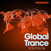 Global Trance - Volume Six - EP by Various Artists