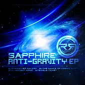 Anti - Gravity - Single by Sapphire