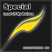Land Of My Believe - Single by Special