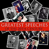 Greatest Speeches of the 20th Century by Various Artists