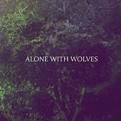 Alone With Wolves by Al-One