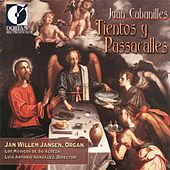 Cabanilles, J.: Tientos and Passacalles by Various Artists