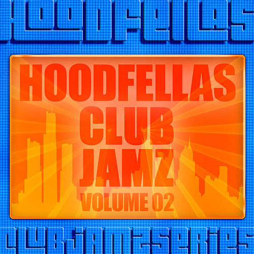 Club Jamz Vol.2 by Hood Fellas