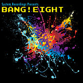 Bang! Eight by Various Artists