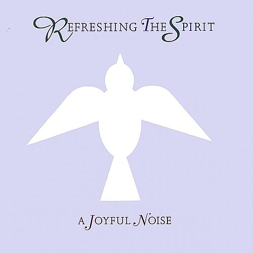 Refreshing the Spirit by Various Artists