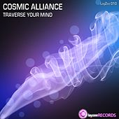Traverse Your Mind by Cosmic Alliance