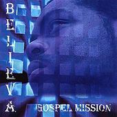 Gospel Mission by Believa