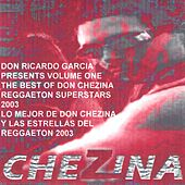 The Best Of Don Chezina And Friends Of Reggaeton Volume One von Various Artists