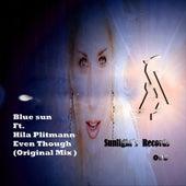 Even Though (feat. Hila Plitmann) - Single by Blue Sun
